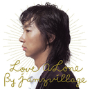 Love ALone/jamzvillage