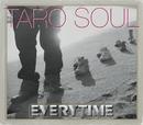 Everytime/TARO SOUL