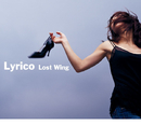 Lost Wing/Lyrico