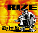 Why I'm Me/RIZE