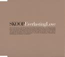 Everlasting Love/SKOOP