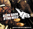 BLOW BACK[HOUSE OF THE RISING FUNK]/DYNA-MIC 2/YKZ