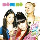 DON'T STOP DA MUSIC!!!/DOMINO