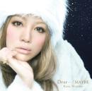 Dear・・・/MAYBE/西野 カナ