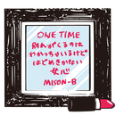 One time/MISON-B