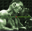 ALICE IN CHAINS' GREATEST HITS/Alice In Chains