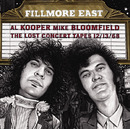 Fillmore East:The Lost Concert Tapes 12/13/68/Al Kooper & Mike Bloomfield