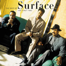The First Time:The Best Of Surface/サーフィス