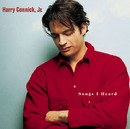 Songs I Heard/Harry Connick Jr.