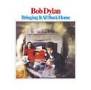 Bringing It All Back Home/Bob Dylan