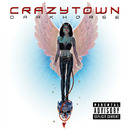 DARKHORSE/CRAZY TOWN