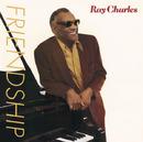 Friendship/Ray Charles