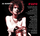 Rare&Well Done:The Greatest And Most Obscure Recordings 1964-2001/Al Kooper