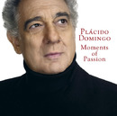 Moments of Passion/Placido Domingo