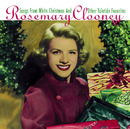 Songs From White Christmas (And Other Yuletide Favorites)/Rosemary Clooney