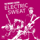 Electric Sweat (Album Version)/The Mooney Suzuki