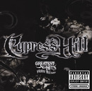 Greatest Hits From The Bong/Cypress Hill