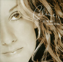 ALL THE WAY... A Decade Of Song/Céline Dion