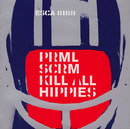 KILL ALL HIPPIES (Brendan Lynch Edit)/Primal Scream