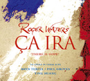 Ca Ira/Roger Waters
