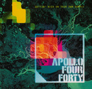 GETTIN' HIGH ON YOUR OWN SUPPLY/Apollo Four Forty