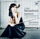 Beethoven:Violin Concerto in D Major, Tsintsadze:Miniatures/Lisa Batiashvili
