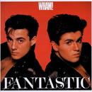 FANTASTIC/Wham!