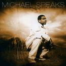 Praise At Your Own Risk/Michael Speaks