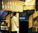 Live At The Jazz Workshop - Complete/Thelonius Monk