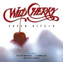 SUPER HITS +6/Wild Cherry