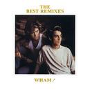 THE BEST REMIXES/Wham!