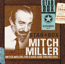 <STAR BOX> MITCH MILLER/Mitch Miller The Gang And Orchestra