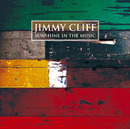 Sunshine In The Music/JIMMY CLIFF