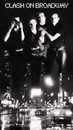 CLASH ON BROADWAY/THE CLASH