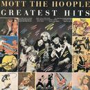 Greatest Hits/モット・ザ・フープル