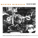 Thick In The South - Soul Gestures In Southern Blue Vol.1/Wynton Marsalis