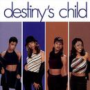 DESTINY'S CHILD/Destiny's Child