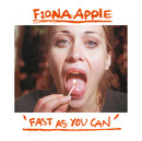 Fast As You Can (Album Version)/Fiona Apple