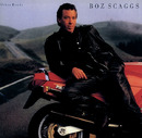 HEART OF MINE/Boz Scaggs