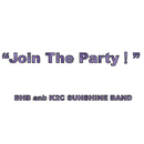 Join the Party/BHB and K2C SUNSHINE BAND