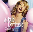 C'est Si Bon/Arielle Dombasle