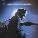 At San Quentin(The Complete 1969 Concert)/JOHNNY CASH