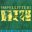 STAND IN LINE/Impellitteri