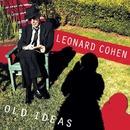 OLD IDEAS/Leonard Cohen