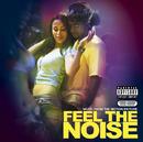 Feel The Noise/Original Soundtrack