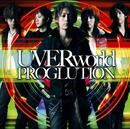 PROGLUTION/UVERworld