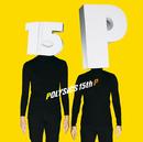15th P/POLYSICS