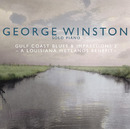 Gulf Coast Blues & Impressions 2/George Winston