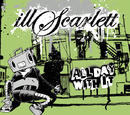 All Day With It/illScarlett