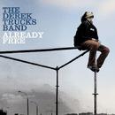 ALREADY FREE/The Derek Trucks Band